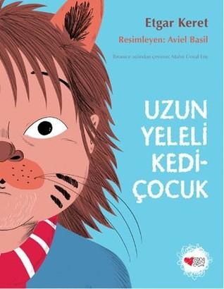 Uzun Yeleli Kediçocuk by Etgar Keret