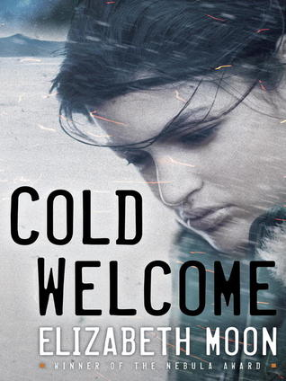 Cold Welcome(Vattas Peace 1)