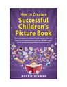 How to Create a Successful Children's Picture Book