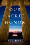 Our Sacred Honor (Luke Stone #6)