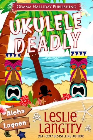 Ukulele Deadly (Aloha Lagoon Mysteries #7)