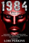 1984 in the 21st Century by Lori Perkins