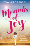 Moments of Joy (Moments to Remember #1)