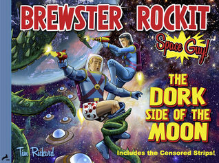 Brewster Rockit: Space Guy! The Dork Side of the Moon