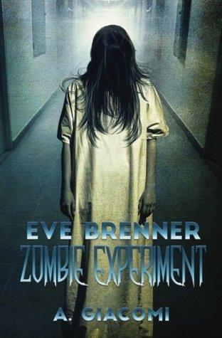Zombie Experiment(The Zombie Girl Saga 3)