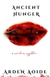 Ancient Hunger: A Modern Mythos