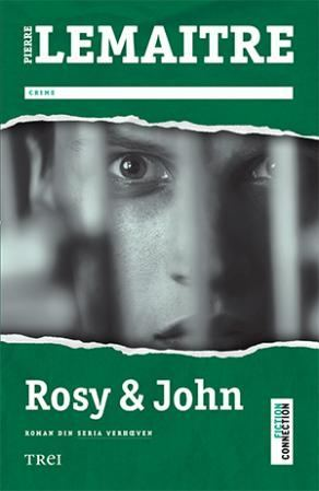 Rosy & John by Pierre Lemaitre