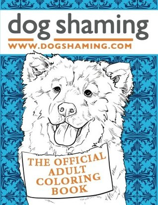 dog-shaming-the-official-adult-coloring-book