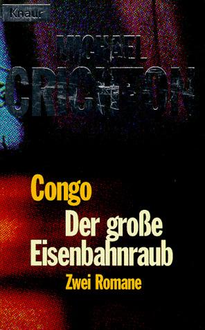 Der große Eisenbahnraub / Congo