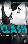 Passion brûlante by Jay Crownover