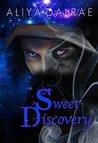 Sweet Discovery by Aliya DalRae