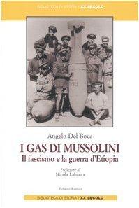 i-gas-di-mussolini-il-fascismo-e-la-guerra-d-etiopia