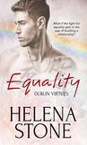 Equality (Dublin Virtues, #2)