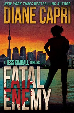 Fatal Enemy (Jess Kimball Thriller, #0.5)