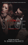 Systematic Siege #1