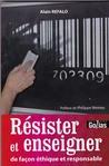Résister et enseigner by Alain Refalo