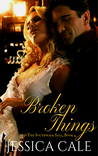 Broken Things (The Southwark Saga, Book 4)