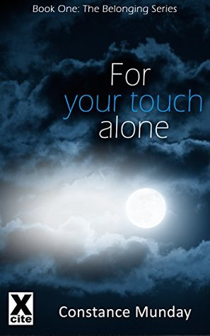 For Your Touch Alone (The Belonging Series Book 1)