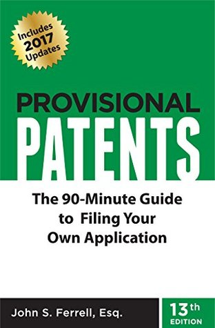 provisional-patents-the-90-minute-guide-to-filing-your-own-application