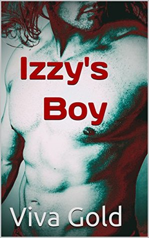 Book Review: Izzy's Boy by Viva Gold