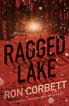 Ragged Lake (Frank Yakabuski, #1)