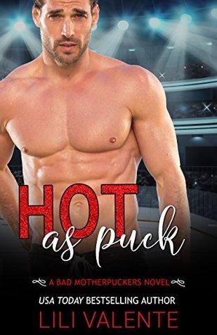 Hot as Puck(Bad Motherpuckers 1)