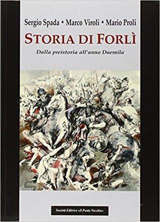 Storia di Forlì: Dalla preistoria all'anno Duemila