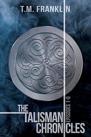 The Talisman Chronicles (The Talisman Chronicles, #1-6)