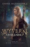 Wyvern Awakening (Mage Chronicles, #1)