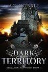 Dark Territory (Benjamin Ashwood #3)