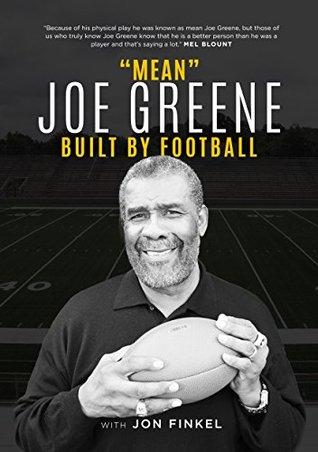 """Mean"" Joe Greene: Built By Football"