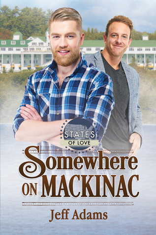 Release Day Review: Somewhere on Mackinac (States of Love) by Jeff Adams