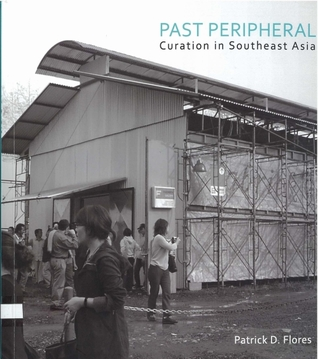 Past Peripheral: Curation in Southeast Asia