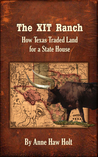 The XIT Ranch by Anne Haw Holt