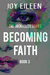 Becoming Faith (The Jackhol...