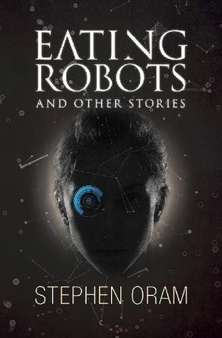 Eating Robots: And Other Stories Book Cover