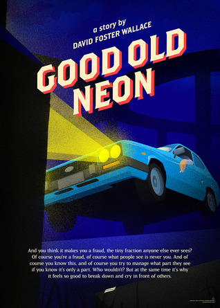 Good Old Neon by David Foster Wallace