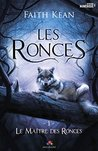 Le Maître des Ronces by Faith Kean