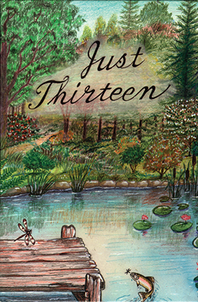 Just Thirteen by Dorcas R. Mast