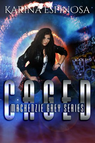 CAGED (Mackenzie Grey, #2)