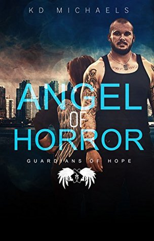 Angel of Horror (Guardians of Hope #1)