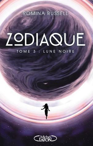 Lune Noire (Zodiaque, #3)