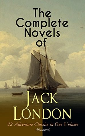 The Complete Novels of Jack London