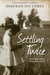 Settling Twice: Lessons From Then and Now