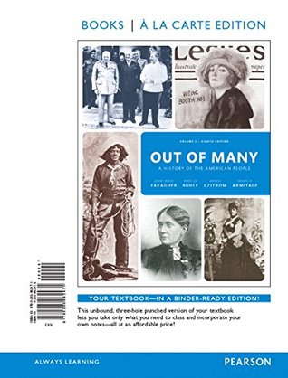 Out of Many: A History of the American People, Volume 2, Books a la Carte Edition Plus NEW MyHistoryLab for US History -- Access Card Package (8th Edition)
