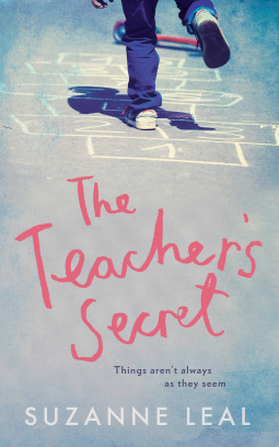 The Teacher's Secret by Suzanne Leal