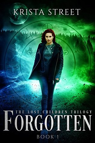 Forgotten (Lost Children, #1)