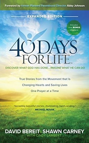 40 Days for Life - Expanded Edition: Discover What God Has Done - Imagine What He Can Do