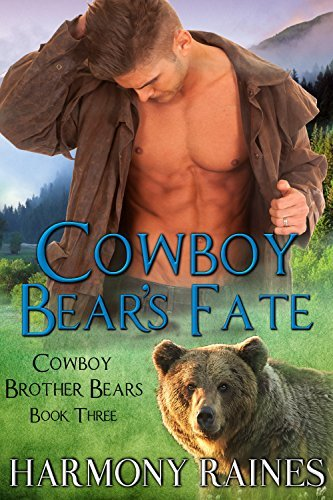 Cowboy Bear's Fate (Cowboy Brother Bears, #3)