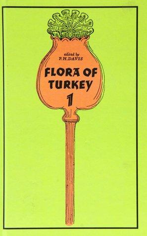 Flora of Turkey, Volume 1